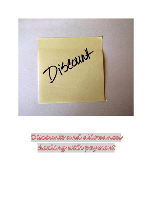 Discounts and allowances dealing with payment