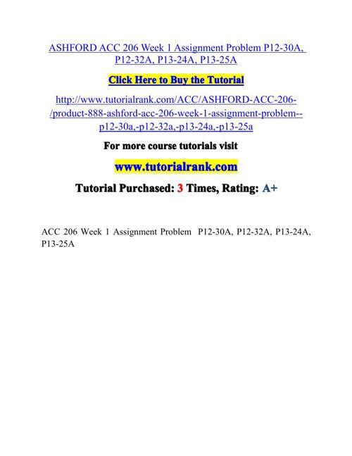 ASHFORD ACC 206 Week 1 Assignment Problem P12-30A, P12-32A, P13-