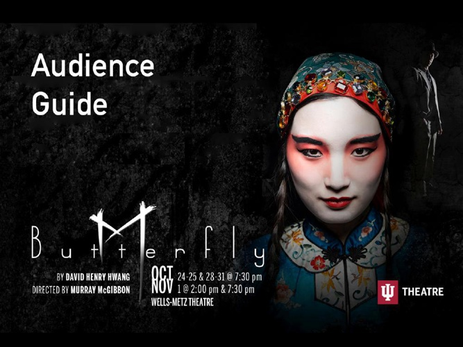 IU Theatre M. Butterfly Audience Guide
