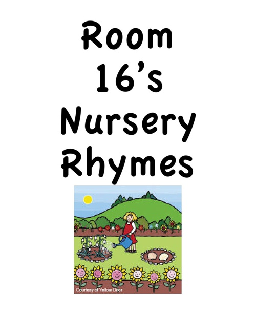Room 16's Nursery Rhymes