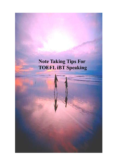 Note Taking Tips for iBT Speaking