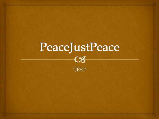PeaceJustPeace