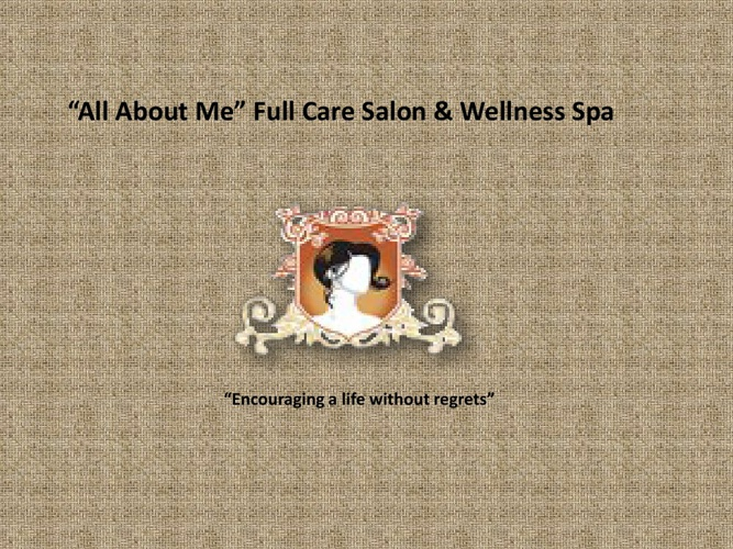 """All About Me"" Full Care Salon & Wellness Spa"