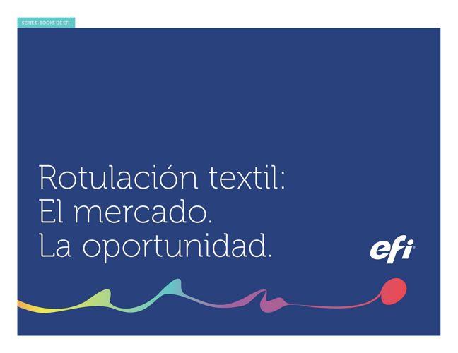 Rotulación textil: El mercado. La oportunidad
