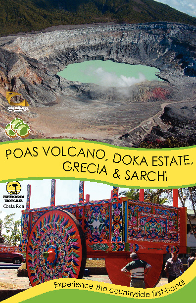 Poas, Doka, Grecia & Sarchi Tour