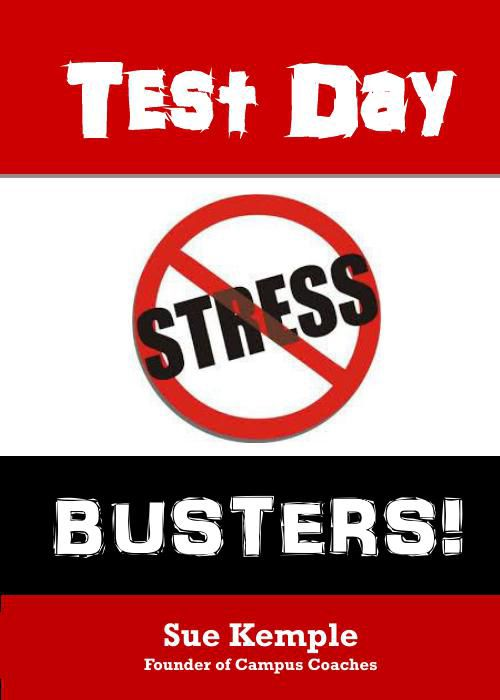 Test Day Stress Busters, by Sue Kemple