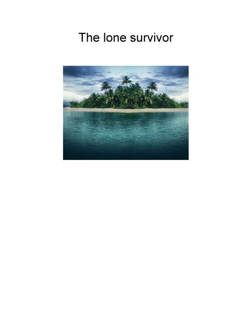 The lone survivor