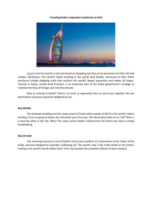 Traveling Dubai - Important Landmarks to Visit