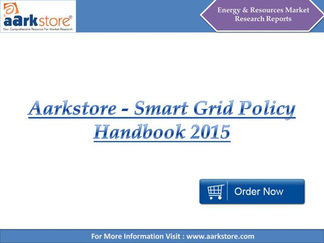 Aarkstore - Smart Grid Policy Handbook 2015