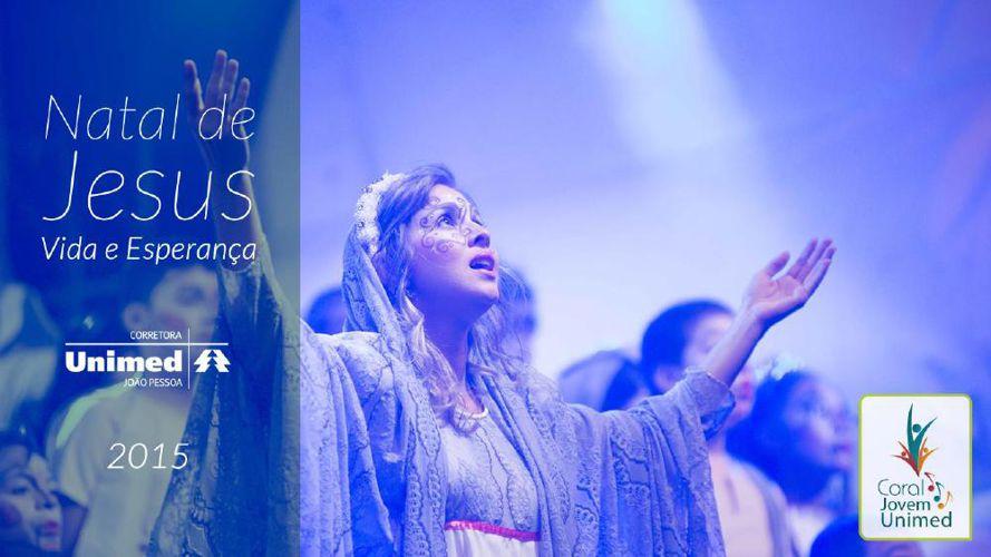 Natal de Jesus - Vida e Esperança - 2015