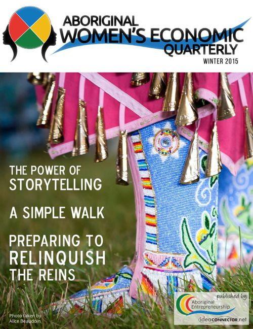 Aboriginal Women's Economic Quarterly - Winter 2015