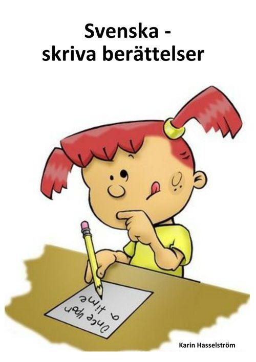 Svenska - skriva berättelser