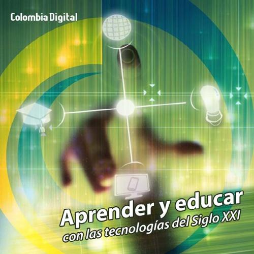 Aprender y Educar con las tecnologías del siglo XXI