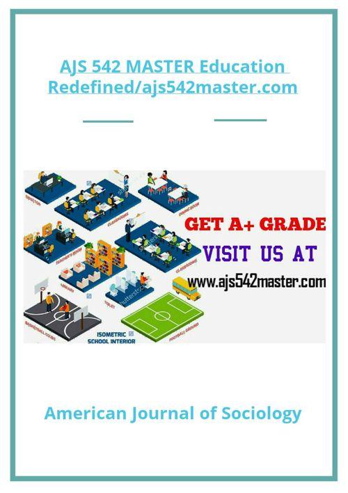 AJS 542 MASTER Education Redefined/ajs542master.com
