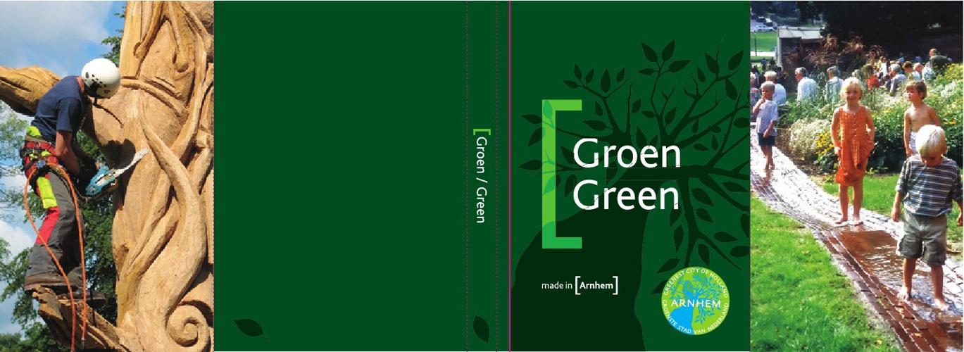 Groen made in [Arnhem]