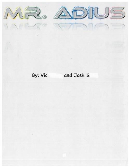 By: Vic & Josh S.