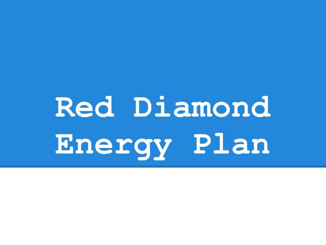 Red Diamond Energy Plan