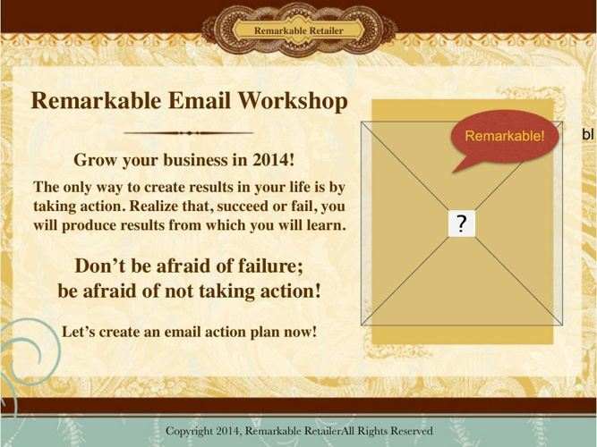 Remarkable Retailer Email Workshop Slideshow