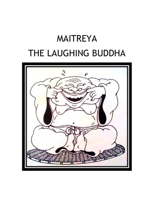 Maitreya the Laughing Buddha (弥勒佛)