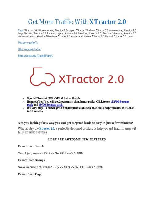 Xtractor 2.0 review pro-$15900 bonuses (free)