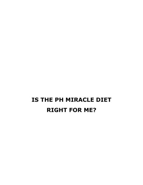 Is The pH Miracle Diet Right For Me?