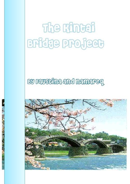 Kintai Bridge Project