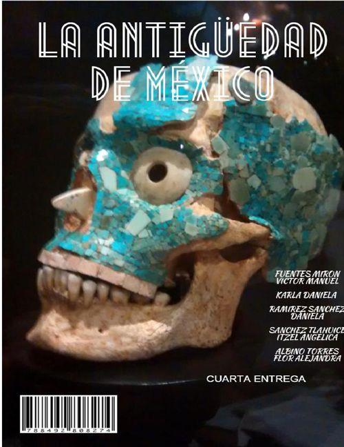 LA ANTIGÜEDAD DE MÉXICO: OAXACA