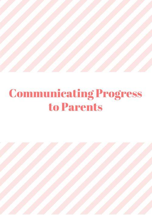 Communicating Progress to Parents