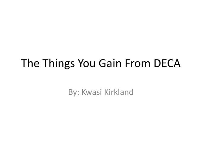 The Things You Gain From DECA
