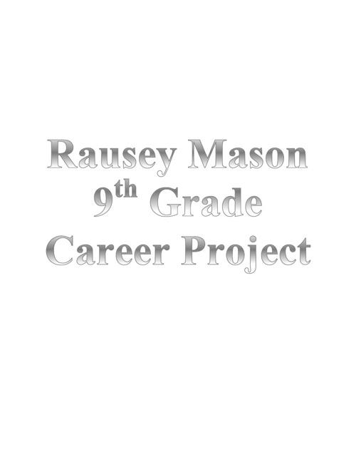 Rausey Mason Career Project