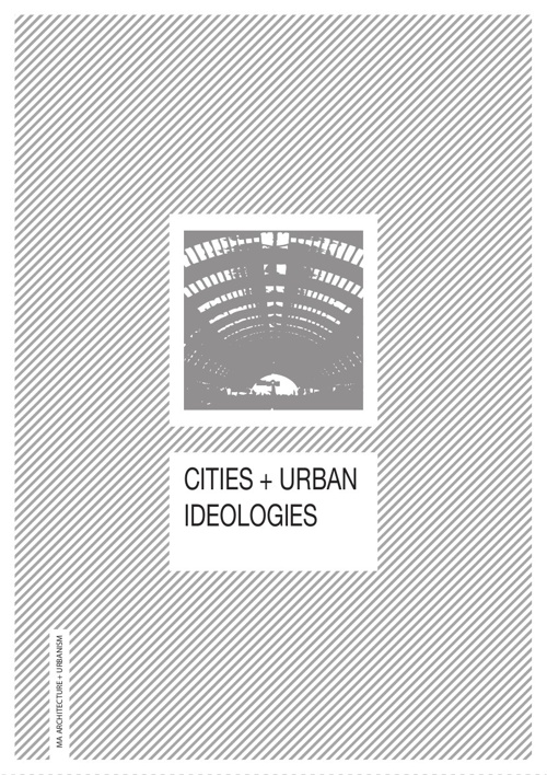 Cities and Urban Ideologies