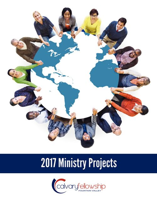 Calvary Fellowship 2017 Ministry Projects