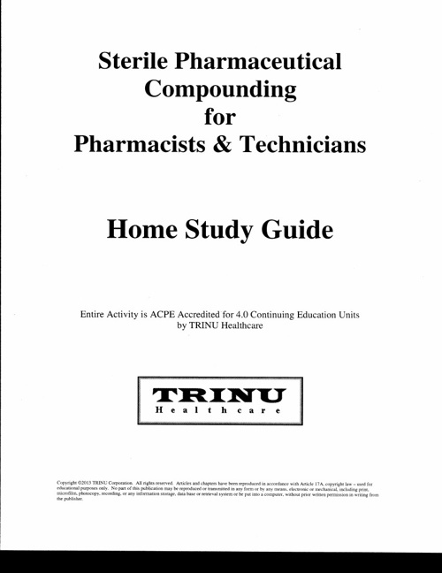 Sterile Compounding Homestudy