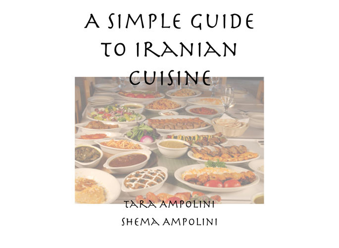 A Simple Guide to Iranian Cuisine
