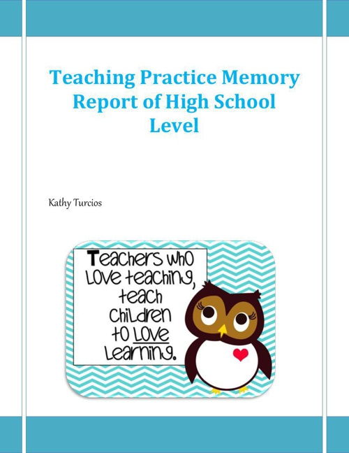 Teaching Practice Memory Report of High School Level