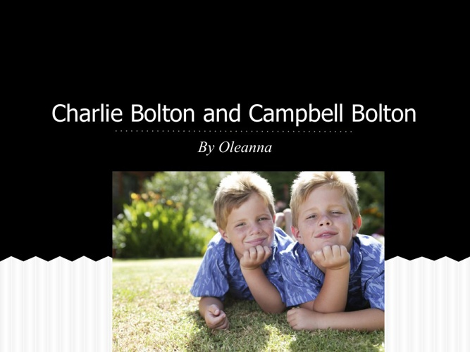 Campbell bolton and Charlie bolton