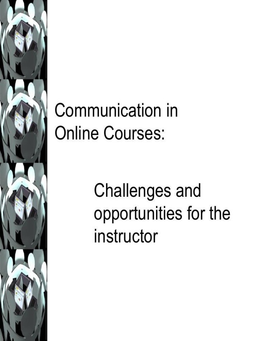 Communication in Online Courses
