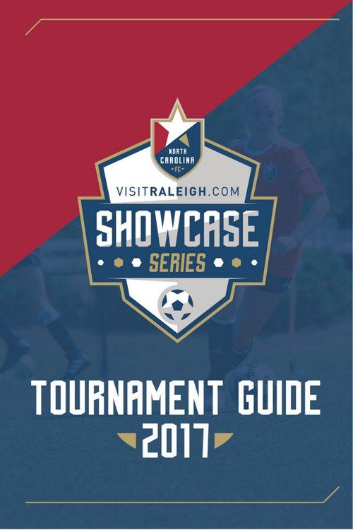 2017 visitRaleigh.com Showcase Series Tournament Guide