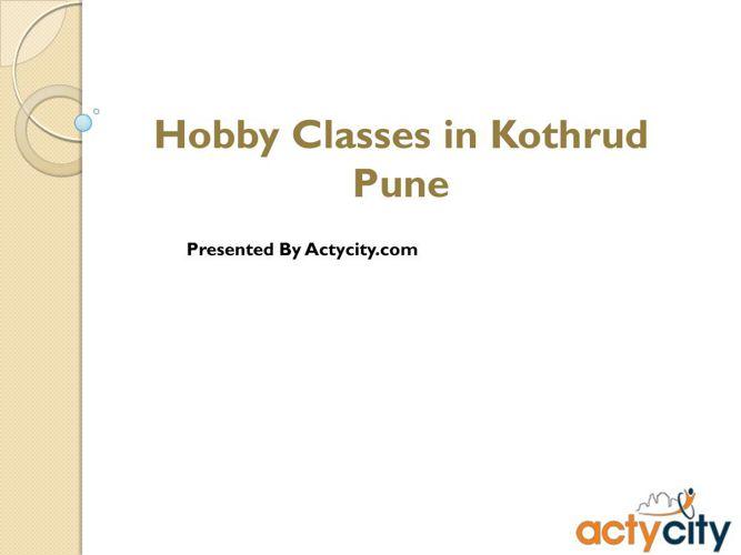 Hobby Classes in Kothrud Pune