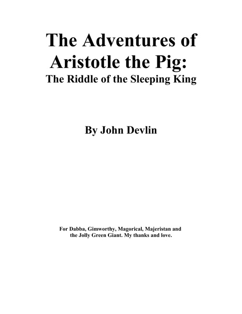 The Adventures of Aristotle the Pig