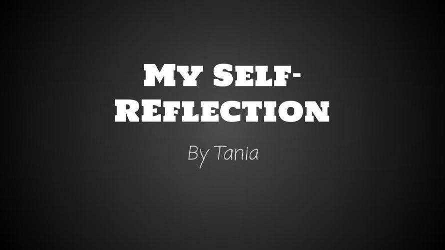 My Self-Reflction