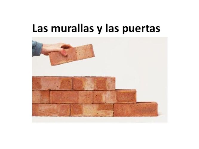 Reconstruyendo las murallas y las puertas