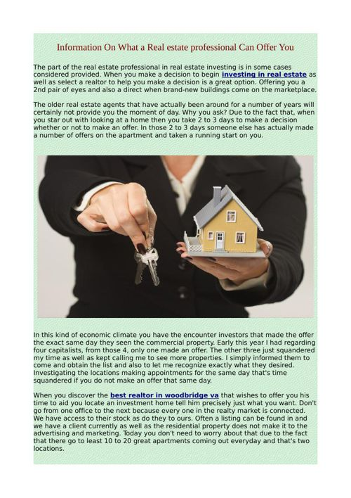 Information On What a Real estate professional Can Offer You
