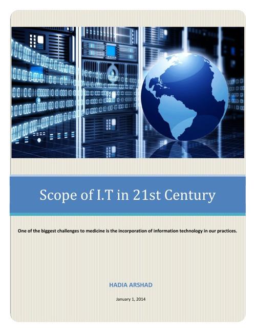 Scope of I.T in 21st Century