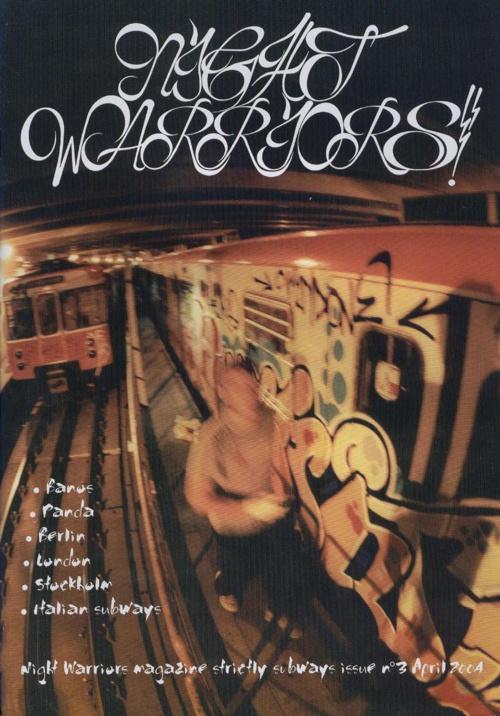 Night.Warriors.Graffiti.Magazine.Issue.3.2004.-Vandalsheaven