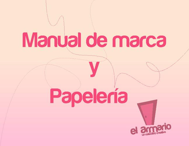 Manual de marca, papelería y brief de EL ARMARIO