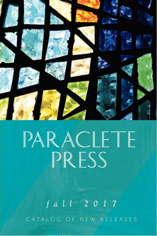 Paraclete Press Fall2017 Catalog