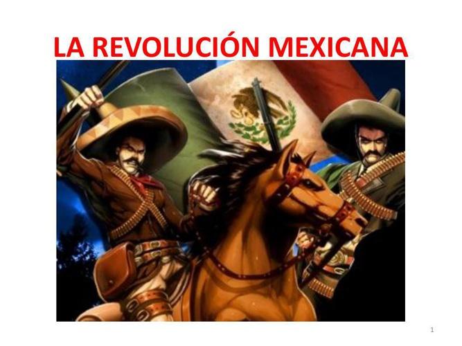 LA REVOLUCIÓN MEXICANA 3