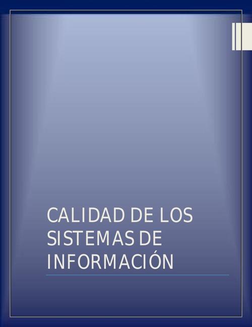 CALIDAD DE LOS SISTEMAS DE INFORMACION