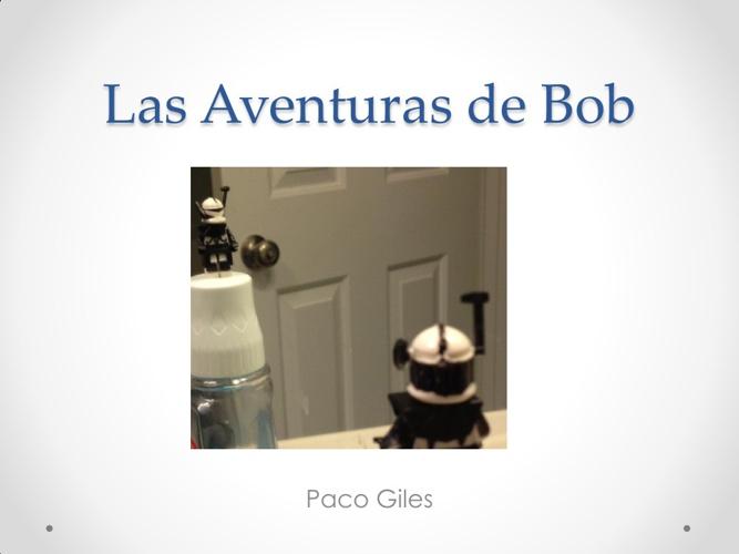 Las Aventuras de Bob